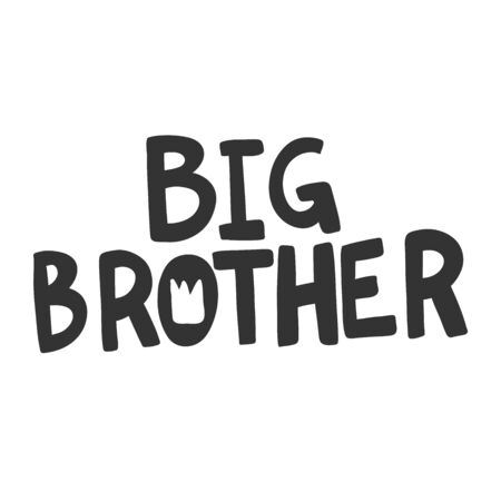 Big brother. Vector hand drawn illustration sticker with cartoon lettering. Good as a sticker, video blog cover, social media message, gift cart, t shirt print design.