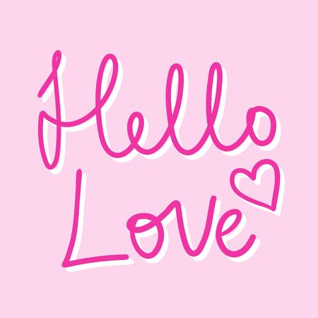Hello love. Vector hand drawn illustration sticker with cartoon lettering. Good as a sticker, video blog cover, social media message, gift cart, t shirt print design. 일러스트