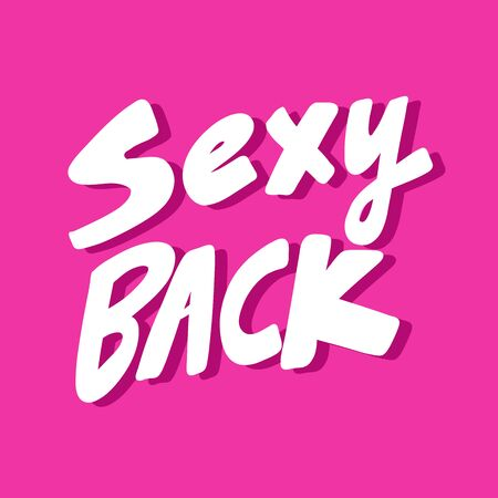 Sexy back. Vector hand drawn illustration sticker with cartoon lettering. Good as a sticker, video blog cover, social media message, gift cart, t shirt print design.