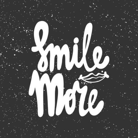 Smile more. Vector hand drawn illustration with cartoon lettering. Good as a sticker, video blog cover, social media message, gift cart, t shirt print design.