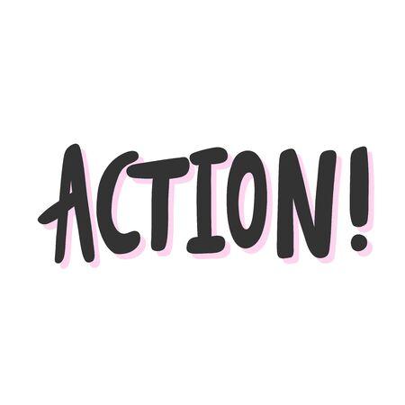 Action. Sticker for social media content. Vector hand drawn illustration design. Ilustração