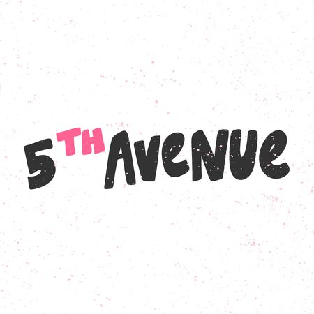 Fifth avenue. Sticker for social media content. Vector hand drawn illustration design.