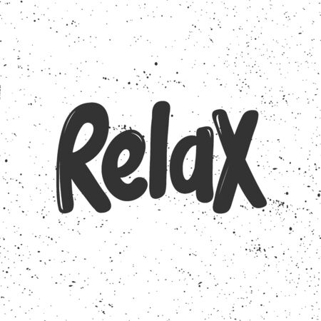 Relax. Sticker for social media content. Vector hand drawn illustration design. Illustration