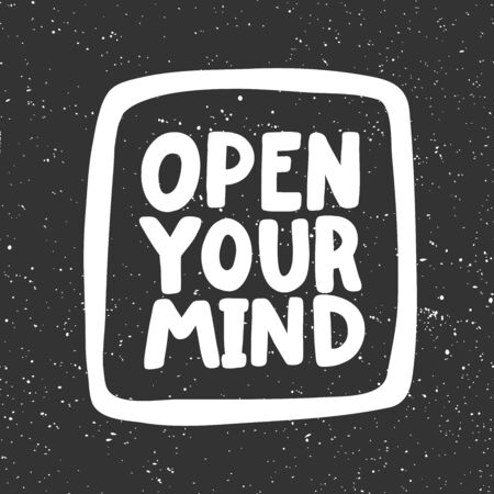Open your mind. Sticker for social media content. Vector hand drawn illustration design.