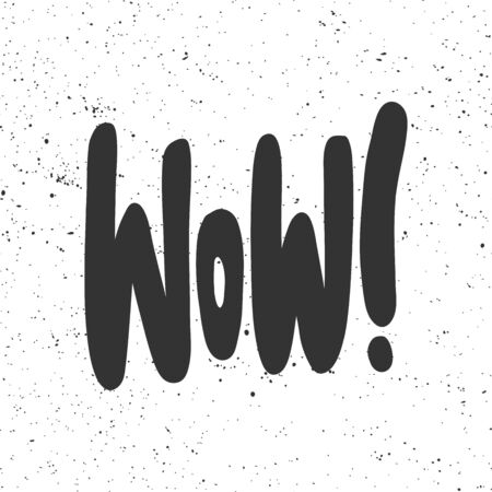 Wow. Vector hand drawn illustration with cartoon lettering. Vector Illustration