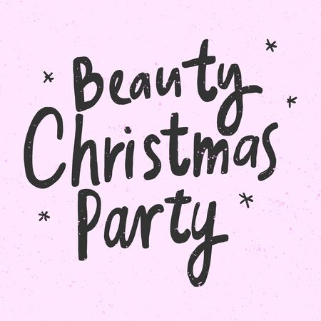 Beauty Christmas Party. Christmas and happy New Year vector hand drawn illustration banner with cartoon comic lettering. Ilustración de vector