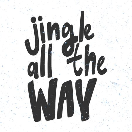 Jingle all the way. Christmas and happy New Year vector hand drawn illustration banner with cartoon comic lettering.