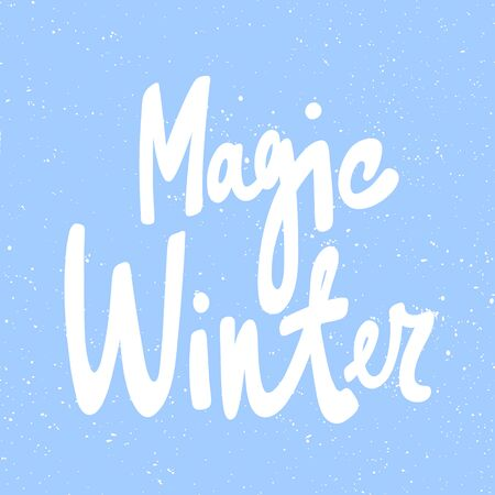 Magic winter. Merry Christmas and Happy New Year. Season Winter Vector hand drawn illustration sticker with cartoon lettering.