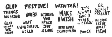 Glad, festive, make, wish, good, time, present, adore, peace, joy, wish. Merry Christmas and Happy New Year. Season Winter Vector hand drawn illustration sticker collection with cartoon lettering.