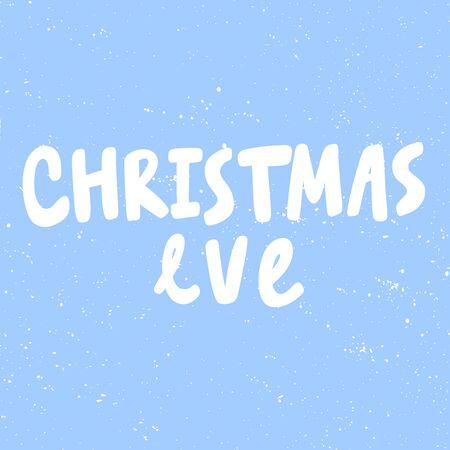 Christmas eve. Merry Christmas and Happy New Year. Season Winter Vector hand drawn illustration sticker with cartoon lettering. Illusztráció