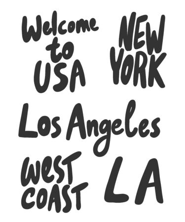 Welcome, USA, Los Angeles, LA, West Coast, New York City. Vector hand drawn illustration collection set with cartoon lettering.