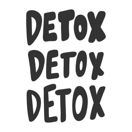Detox. Vector hand drawn illustration with cartoon lettering.
