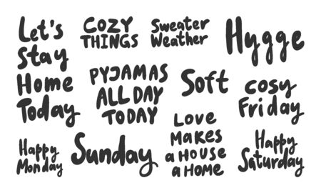 Stay, home, cozy, pyjama, all, day, today, relax, Saturday, weekend, soft, enjoy. Vector hand drawn illustration collection set with cartoon lettering.