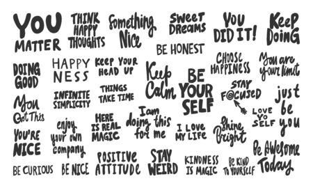 You, matter, nice, self, keep, calm, just, be, you, going, positive, attitude, happiness, happy, honest. Vector hand drawn illustration collection set with cartoon lettering.