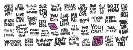 You, can, dream, big, do, it, now, take, easy, strong, look, learn, be, you, love, work, whatever, take, life, cool. Vector hand drawn illustration collection set with cartoon lettering.