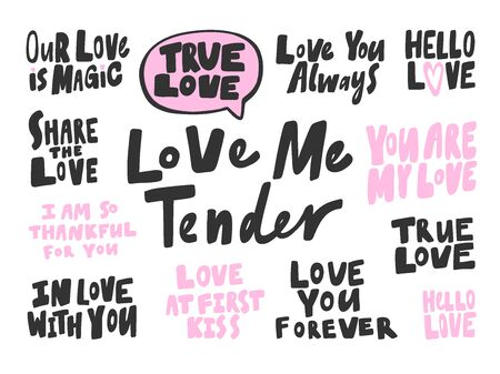 Love, magic, true, tender, thankful, love, always, hello, forever. Vector hand drawn illustration collection set with cartoon lettering.