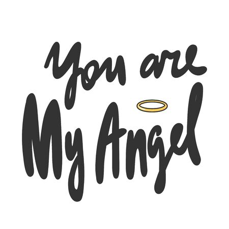You are my Angel. Sticker for social media content. Vector hand drawn illustration design. Çizim