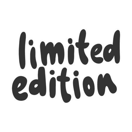 Limited edition. Sticker for social media content. Vector hand drawn illustration design.