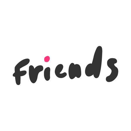 Friends. Sticker for social media content. Vector hand drawn illustration design. 일러스트
