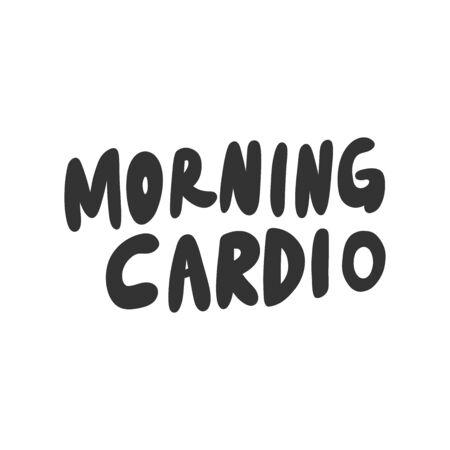 Morning cardio. Sticker for social media content. Vector hand drawn illustration design.