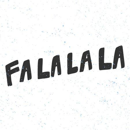 Fa la la la. Christmas and happy New Year vector hand drawn illustration banner with cartoon comic lettering.