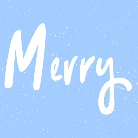 Merry Christmas and Happy New Year. Season Winter Vector hand drawn illustration sticker with cartoon lettering.