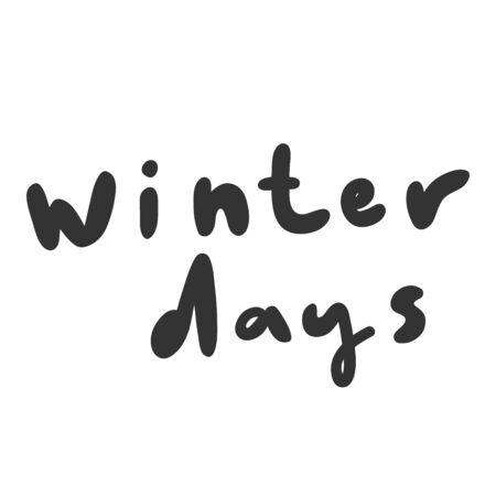 Winter days. Sticker for social media content. Vector hand drawn illustration design.