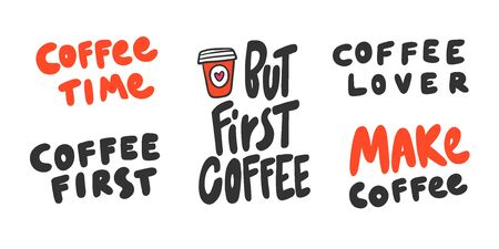 Coffee, time, first, lover, make. Sticker collection set for social media content. Vector hand drawn illustration design.