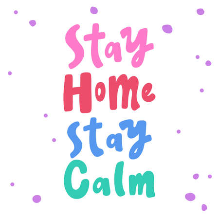 Stay home stay calm. covid-19 Sticker for social media content. Vector hand drawn illustration design.