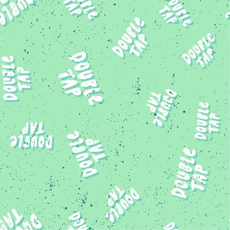 Double tap. Retro pattern for print design. Cartoon vector illustration. Romantic seamless texture design. Hand drawn calligraphy lettering vector illustration.