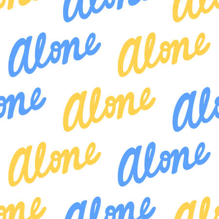 Alone. Trendy lettering with pop art seamless text. Seamless texture. Vintage background poster. Geometric art seamless pattern. Fashion graphic print