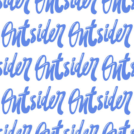 Outsider. Vector seamless pattern with calligraphy hand drawn text. Good for wrapping paper, wedding card, birthday invitation, pattern fill, wallpaper