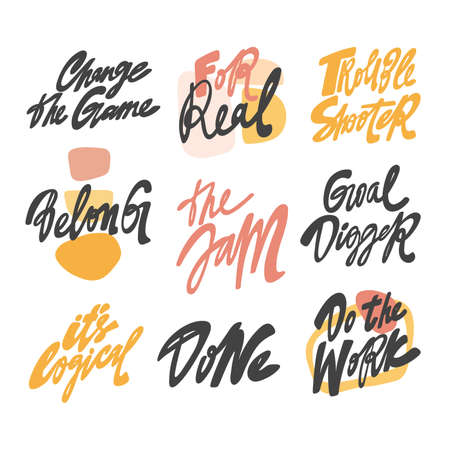 Change the game, goal digger, do the work, belong, logical, the jam, for real, trouble shooter. Hand drawn lettering set for social media content