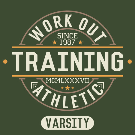 work out: T-shirt Printing design, typography graphics, Trening and work out vector illustration Badge Applique Label.