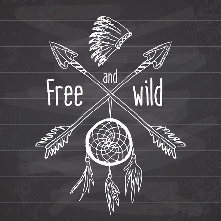 dreams: Dream catcher and crossed arrows, tribal legend in Indian style with traditional headgeer. dreamcatcher with bird feathers and beads. Vector vintage illustration, Letters Free and Wild