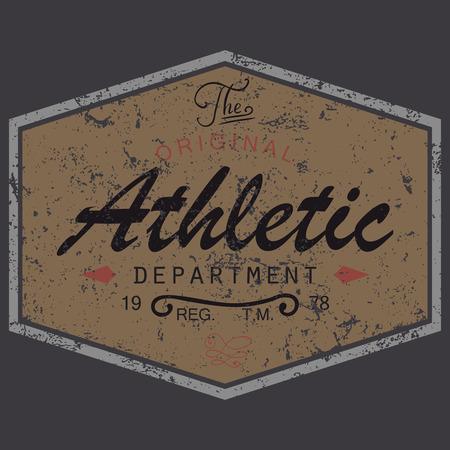 athletic wear: T-shirt Printing design, vintage style grunge textured, typography graphics, text original athletic department, vector illustration Badge Applique Label. Illustration