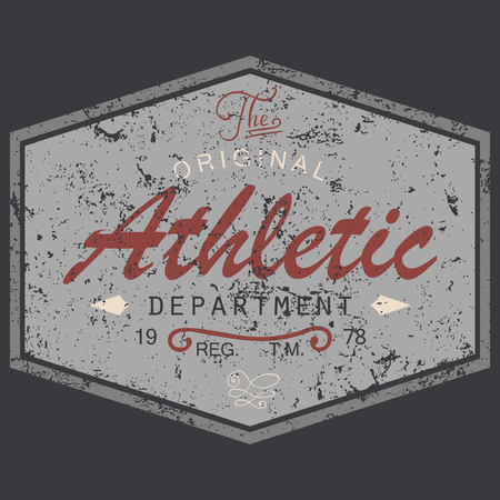 T-shirt Printing design, vintage style grunge textured, typography graphics, text original athletic department, vector illustration Badge Applique Label. Stock Illustratie