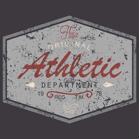 grunge: T-shirt Printing design, vintage style grunge textured, typography graphics, text original athletic department, vector illustration Badge Applique Label. Illustration