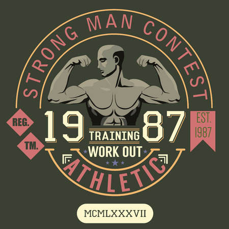 work out: T-shirt Printing design, typography graphics, strong man contest, trening and work out vector illustration Badge Applique Label.