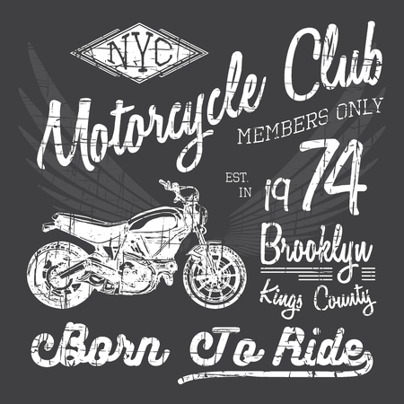 motorsports: T-shirt typography design, motorcycle vector, NYC printing graphics, typographic vector illustration, New York riders graphic design for label or t-shirt print, Badge, Applique. Illustration