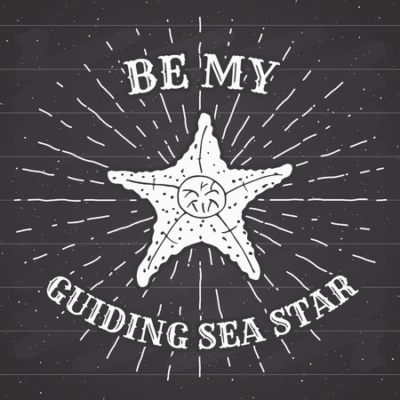 sunrays: Hand drawn textured grunge vintage label, retro badge or T-shirt typography design with starfish and sunrays vector illustration . on chalkboard. Illustration