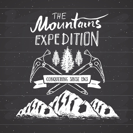 Mountain expedition vintage label retro badge. Hand drawn textured emblem outdoor hiking adventure and mountains exploring, Extreme sports, grunge hipster design, typography print vector illustration.