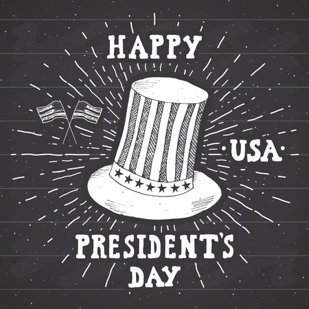 Vintage label, Hand drawn american cylinder hat, Happy President Day greeting card, grunge textured retro badge, typography design illustration on chalkboard