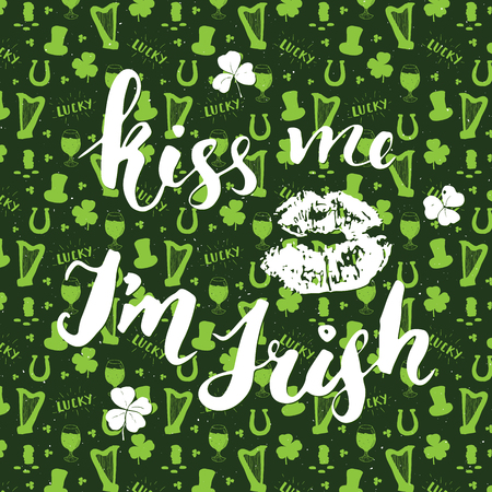 A Kiss me, Im irish. St Patricks Day greeting card Hand lettering with lips and clovers, Irish holiday brushed calligraphyc sign vector