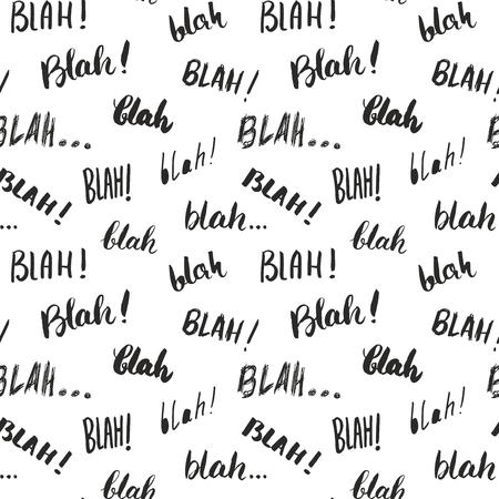 rumour: Blah, blah words hand written seamless pattern vector illustration background.