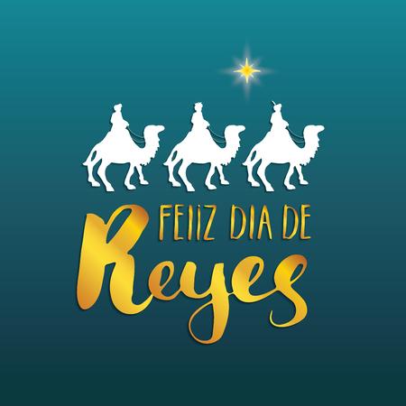 Feliz Dia de Reyes, Happy Day of kings, Calligraphic Lettering. Typographic Greetings Design. Calligraphy Lettering for Holiday Greeting. Hand Drawn Lettering Text Vector illustration. Vettoriali
