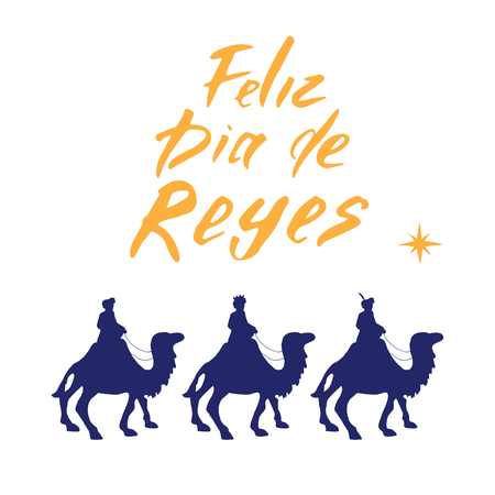 Feliz Dia de Reyes, Happy Day of kings, Calligraphic Lettering. Typographic Greetings Design. Calligraphy Lettering for Holiday Greeting. Hand Drawn Lettering Text Vector illustration. Illustration