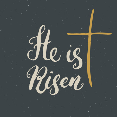 He is risen, lettering religious sign with crucifix symbol. Hand drawn Christian cross, grunge textured retro badge, Vintage label, typography design print, vector illustration.