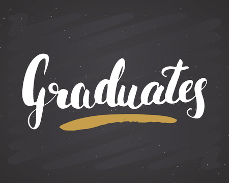 Graduation lettering handwritten sign, Hand drawn grunge calligraphic text. Vector illustration on chalkboard background. Illustration
