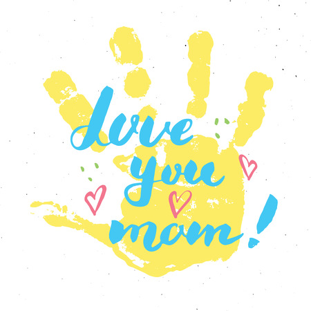 Love you, mom! Calligraphy handwritten lettering sign, Mother's Day Hand drawn greeting card with baby hands paint stamp. Vector illustration Vectores
